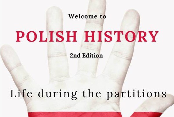 "Polish History - ""Life during the partitions"""
